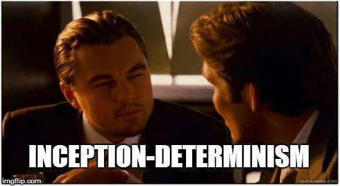 inception-determinism